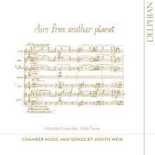 """Judith Weir (geb. 1954): Kammermusik & Lieder """"Airs from another planet"""", CD"""