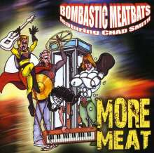 Bombastic Meatbats: More Meat, CD