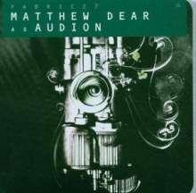 Matthew Dear: Fabric 27: Matthew Dear As Audition, CD