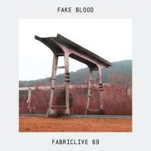 Fake Blood: Fabriclive 69: Fake Blood, CD