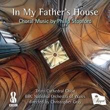 "Philip Stopford (geb. 1977): Chorwerke ""In My Father's Home"", CD"