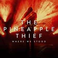 The Pineapple Thief: Where We Stood: Live, 1 CD und 1 Blu-ray Disc