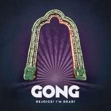 Gong: Rejoice! I'm Dead!, CD