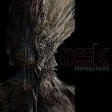 O.R.k.: Ramagehead (180g), LP