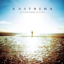 Anathema: We're Here Because We're Here, CD