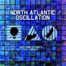 North Atlantic Oscillation: Lightning Strikes The Library (Best Of), CD