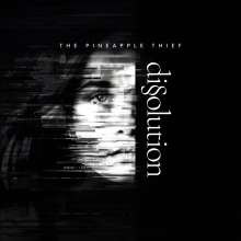 The Pineapple Thief: Dissolution (180g), LP