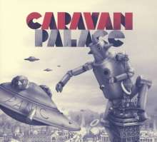 Caravan Palace: Panic, CD