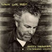Robert Earl Keen: Happy Prisoner: The Bluegrass Sessions, CD