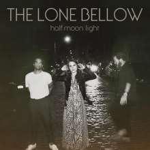 The Lone Bellow: Half Moon Light, CD
