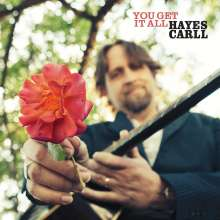 Hayes Carll: You Get It All, CD