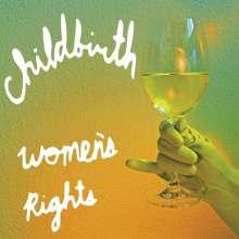 Childbirth: Women's Rights, LP