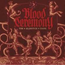 Blood Ceremony: The Eldritch Dark, LP