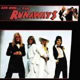 The Runaways: And Now The Runaways, LP