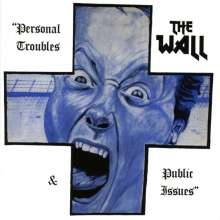 The Wall: Personal Troubles & Public Issues, CD