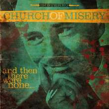 Church Of Misery: And Then There Were None..., LP