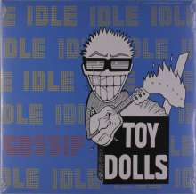 Toy Dolls (Toy Dollz): Idle Gossip, 2 LPs