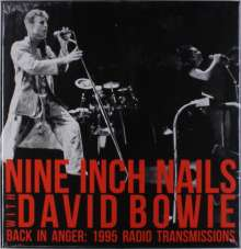Nine Inch Nails & David Bowie: Back In Anger: 1995 Radio Transmissions, 4 LPs