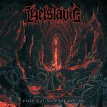 Helslave: From The Sulphur Depths, CD