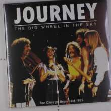 Journey: The Big Wheel In The Sky - The Chicago Broadcast 1979, 2 LPs