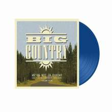 Big Country: We're Not In Kansas Vol. 5 (Blue Vinyl), 2 LPs