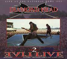 Diamond Head: Evil Live At The National Bowl 1993, 2 CDs