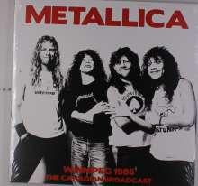 Metallica: Winnipeg 1986 - The Canadian Broadcast, 2 LPs