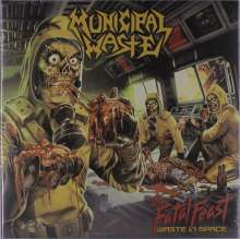 Municipal Waste: The Fatal Feast (Waste In Space) (Limited Edition) (Colored Vinyl), LP