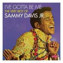 Sammy Davis Jr.: I've Gotta Be Me: The Best Of Sammy Davis Jr., CD