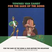 Townes Van Zandt: For The Sake Of The Song / Out Mother Mountain, 2 CDs