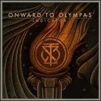 Onward To Olympas: Indicator, CD