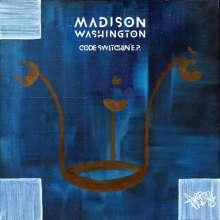 """Madison Washington: Code Switchin' EP, Single 12"""""""