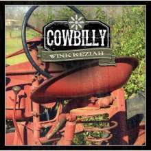 Wink Keziah: Cowbilly, CD