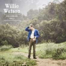 Willie Watson: Folksinger Vol.2, LP