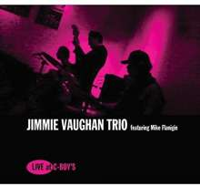 Jimmie Vaughan & Mike Flanigin: Live At C-Boy's, LP