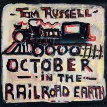 Tom Russell: October In The Railroad Earth, LP