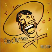 Cab Calloway (1907-1994): This Is Hep, 4 CDs