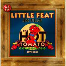 Little Feat: 40 Feat - The Hot Tomato Anthology 1971 - 2011, 3 CDs