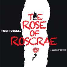 Tom Russell: A Rose Of Roscrea, 2 CDs