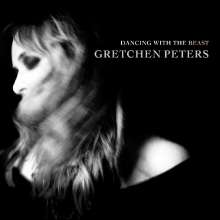 Gretchen Peters: Dancing With The Beast, CD