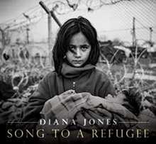 Diana Jones: Song To A Refugee, CD