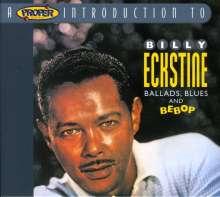 Billy Eckstine (1914-1993): Ballads, Blues & Bebop, CD