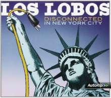 Los Lobos: Disconnected In New York City, 2 CDs