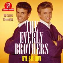 The Everly Brothers: Bye Bye Love: 60 Classic Recordings, 3 CDs