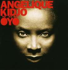 Angélique Kidjo: Oyö, CD