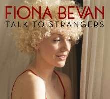 Fiona Bevan: Talk To Strangers, CD