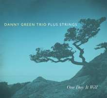 Danny Green (Piano): One Day It Will, CD