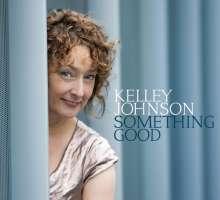 Kelley Johnson: Something Good, CD