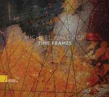Michael Waldrop - The Frames, CD