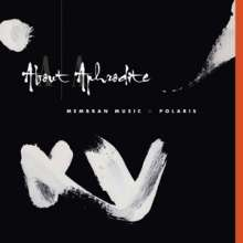 About Aphrodite: Membran Music-Polaris, CD